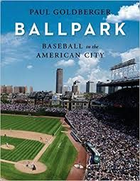 Review: Ballpark – Baseball in the American City