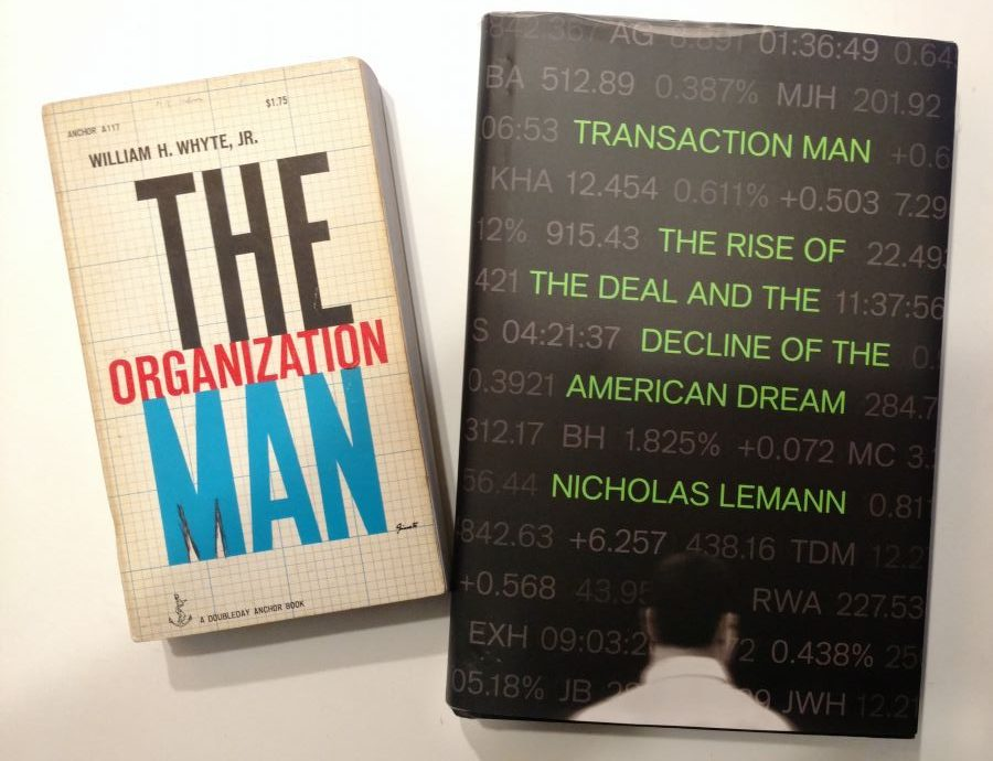From Organization Man to Transaction Man